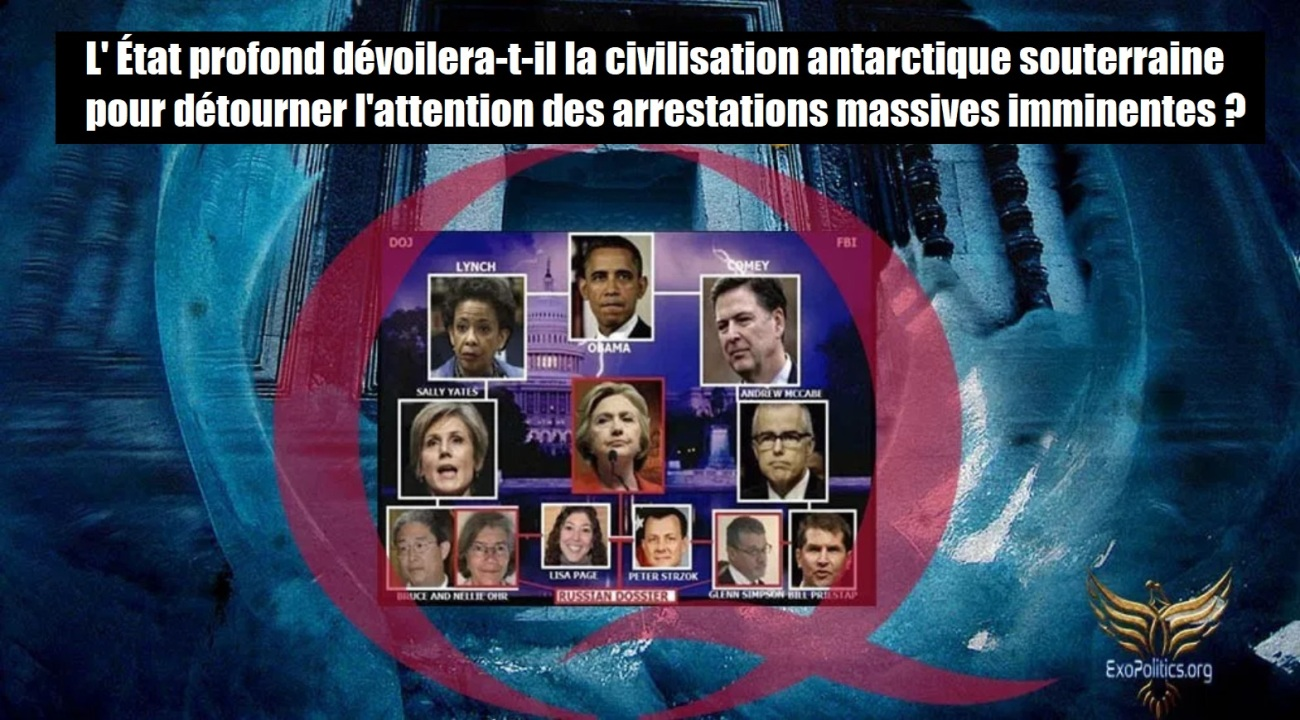 Screenshot_2019-03-06 Will Deep State Disclose Buried Antarctic Civilization to Distract from Looming Mass Arrests