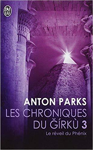 Anton Parks_ Le réveil du Phénix.jpg