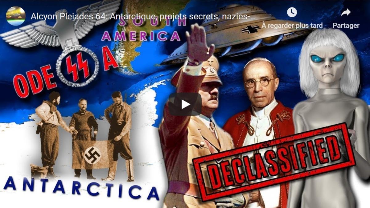 Vidéo du Week-End (français) : Antarctique, Pyramides, projets secrets, Nazis et Aliens, Ahnenerbe, Odessa Highjump