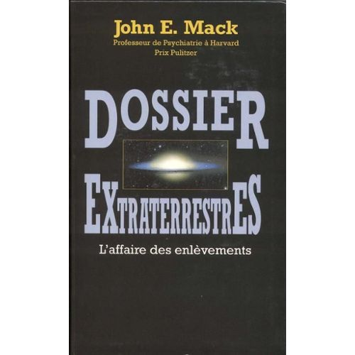 Mack-J-Dossier-Extraterrestres-Livre-14406530_L